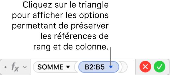 L'éditeur de formules indiquant comment préserver la rangée et la colonne d'une référence d'un intervalle de valeurs.