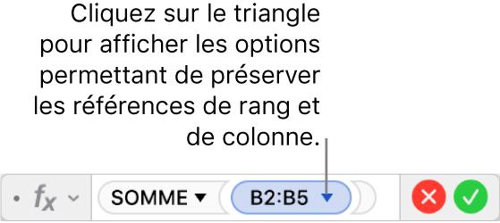 L'éditeur de formules indiquant comment préserver le rang et la colonne d'une référence d'un intervalle de valeurs.