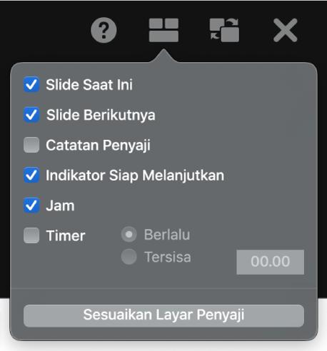 Pilihan layar penyaji, meliputi Slide Saat Ini, Slide Berikutnya, Catatan Penyaji, Indikator Siap Melanjutkan, Jam, dan Timer. Timer memiliki pilihan tambahan untuk menampilkan waktu yang berlalu atau waktu yang tersisa.