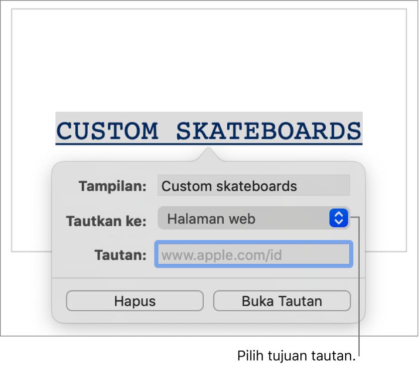 Kontrol editor tautan dengan bidang Tampilkan, menu pop-up Tautkan ke (Halaman Web dipilih), dan bidang Tautkan. Tombol Hapus dan Buka Tautan berada di bagian bawah kontrol.
