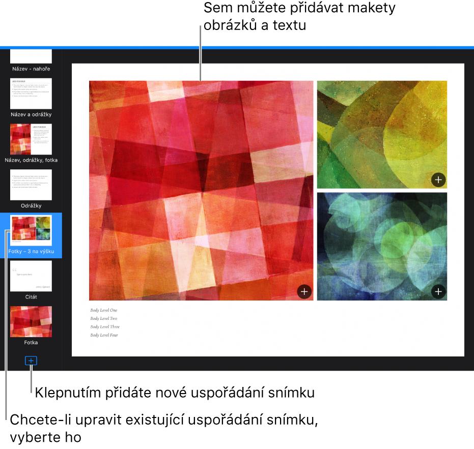 """Uspořádání snímku zobrazené na plátně snímku stlačítkem """"Přidat uspořádání snímku"""" vdolní části navigátoru snímků"""