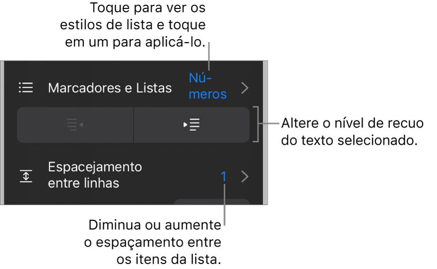 """Seção """"Marcadores e Listas"""" dos controles de Formatação, com chamadas para """"Marcadores e Listas"""", botões para aumentar ou diminuir o recuo e controles de entrelinha."""