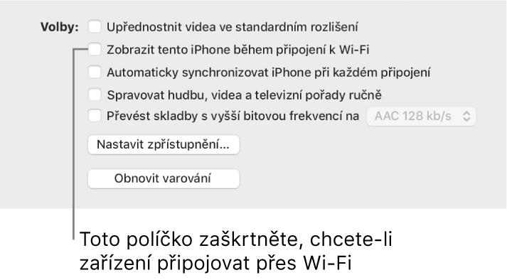 """Volby pro synchronizaci zobrazující zaškrtávací políčka ruční správy položek obsahu soznačeným zaškrtávacím políčkem """"Zobrazit tento [název zařízení] přes Wi-Fi""""."""