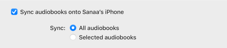 """""""Sync audiobooks onto device"""" tickbox appears with the """"All audiobooks"""" button selected and the """"Selected audiobooks"""" button unselected."""