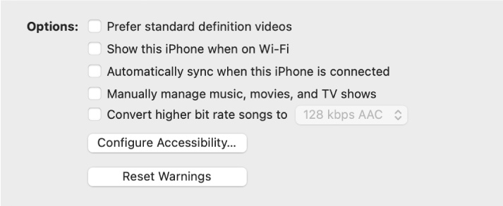 """The sync options showing tickboxes to manually manage content items, automatically sync and display the device when connected over Wi-Fi. The """"Prefer standard definition videos"""" and """"Convert high bit rate songs to"""" options also appear. A Configure Accessibility button and a Reset Warning button also appear."""