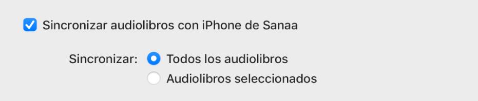 """La casilla """"Sincronizar audiolibros con el dispositivo"""" se muestra con el botón """"Todos los audiolibros"""" seleccionado y el botón """"Audiolibros seleccionados"""" sin seleccionar."""