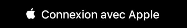Un bouton intitulé «Connexion avec Apple».