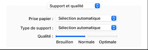 L'option Support et qualité affichant les menus locaux Prise papier et Type de support et un Curseur d'échelle de qualité.