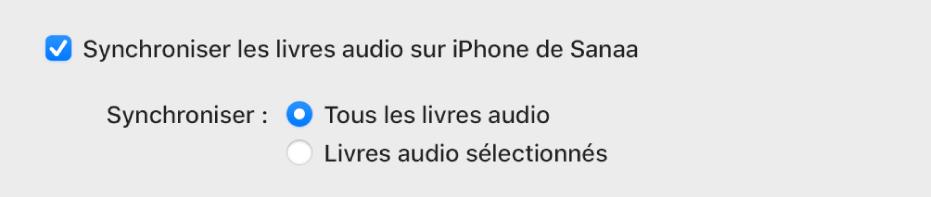 La case «Synchroniser les livres audio sur l'appareil» s'affiche avec le bouton «Tous les livres audio» sélectionné et le bouton «Livres audio sélectionnés» désélectionné.