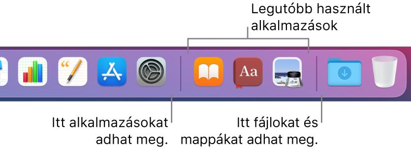 A Dock egy része, ahol az alkalmazások között elhelyezkedő elválasztó vonalak, a legutóbb használt alkalmazások és a fájlok és mappák láthatók.