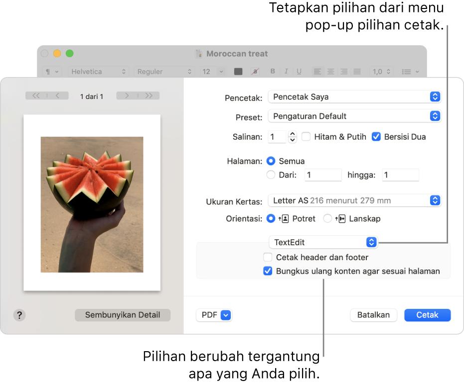 Dialog Cetak menampilkan pengaturan cetak lanjutan, dengan menu pop-up pilihan cetak di dekat bagian tengah dialog. Pilihan cetak di bawah menu pop-up berubah tergantung pilihan yang Anda pilih.