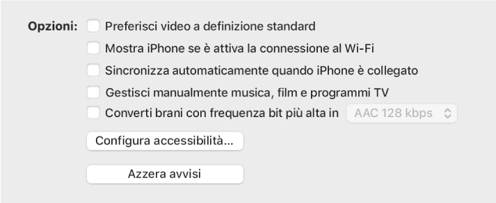 """Le opzioni di sincronizzazione con le caselle di controllo per gestire i contenuti manualmente, sincronizzare automaticamente e visualizzare il dispositivo quando è connesso via Wi-Fi. Vengono visualizzate anche le opzioni """"Preferisci video a definizione standard"""" e """"Converti brani con frequenza bit più alta"""". Inoltre, vengono visualizzati anche i pulsanti """"Configura accessibilità"""" e """"Azzera avvisi""""."""