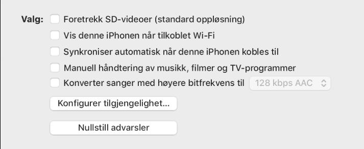 Synkroniseringsvalgene med avkrysningsruter for å administrere innholdsobjekter manuelt, synkronisere automatisk og vise enheten ved tilkobling over Wi-Fi. Valgene «Foretrekk SD-videoer (standard oppløsning)» og «Konverter sanger med høyere bitfrekvens til» vises også. Knappene Konfigurer Tilgjengelighet og Nullstill advarsler vises også.