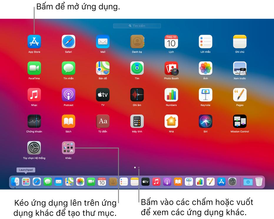 Launchpad đang hiển thị các ứng dụng bạn có thể mở.