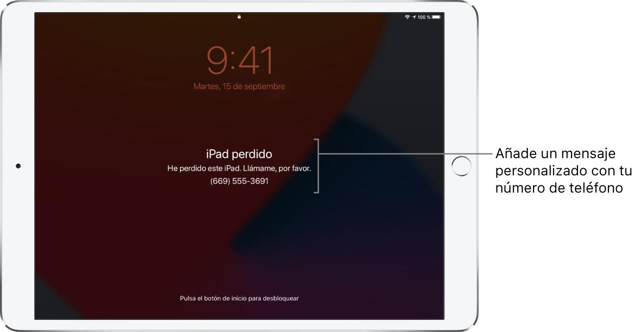 """Pantalla bloqueada de un iPad con el mensaje: """"iPad perdido Este iPad se ha perdido. Llámame. 669555369"""". Puedes añadir un mensaje personalizado con tu número de teléfono."""