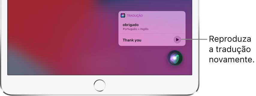 """A Siri mostrando uma tradução da frase """"obrigada"""" em português para o inglês. Um botão à direita da tradução reproduz o áudio da tradução novamente."""