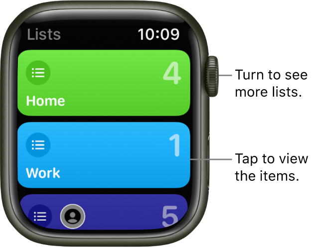 The Reminder app's Lists screen showing two list buttons—Home and Work. Numbers at the right tell you how many reminders are in each list. Tap a list to view the items in it, or turn the Digital Crown to see more lists.