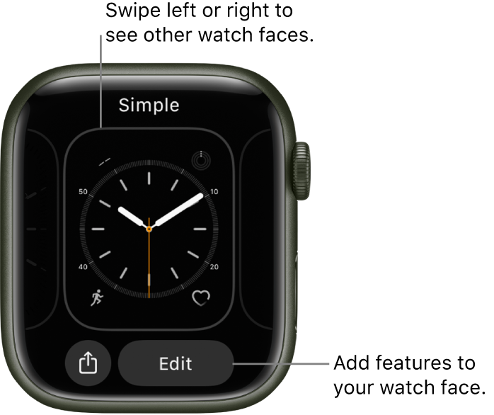 When you touch and hold the watch face, you see the current watch face with Share and Edit buttons at the bottom. The name of the watch face is at the top. Swipe left or right to see other watch face options. Tap a complication to add the features you want.