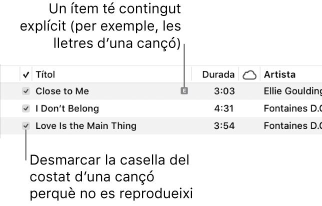 Detall de la vista Cançons a l'app Música, que mostra les caselles de selecció a l'esquerra i un símbol d'explícit a la primera cançó (aquest símbol indica que té contingut explícit, que pot ser la lletra de la cançó). Desmarca la casella que hi ha al costat d'una cançó perquè no es reprodueixi.