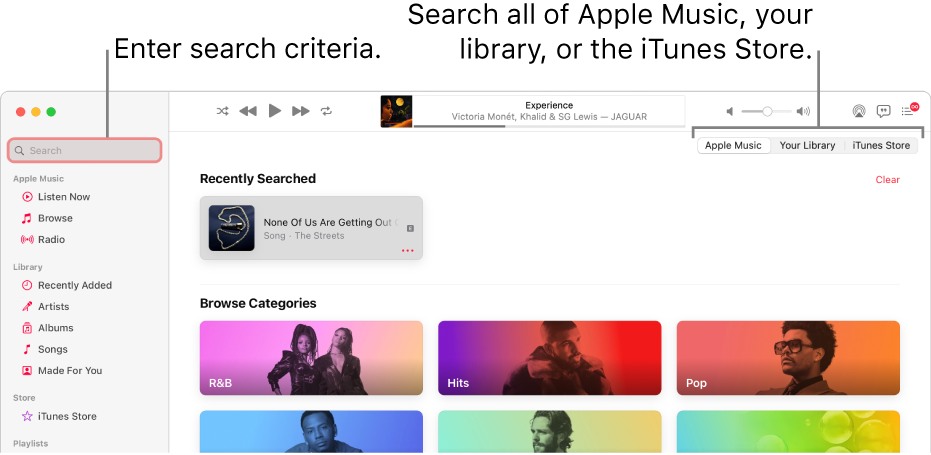 The Apple Music window showing the search field in the top-left corner, the list of categories in the center of the window, and Apple Music, Your Library, and iTunes Store available in the top-right corner. Enter search criteria in the search field, then choose to search all of Apple Music, just your library, or the iTunes Store.