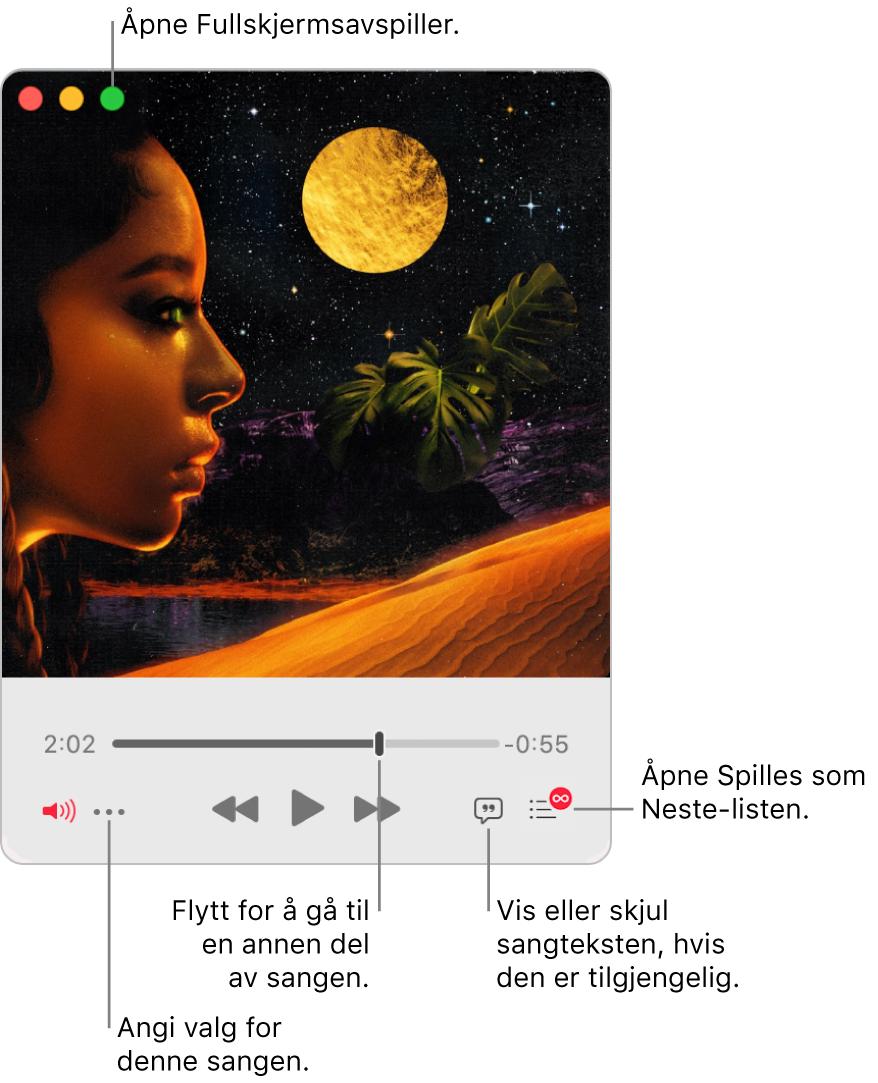 Utvidet minispiller viser kontroller for sangen som spilles av. Øverst til venstre er den grønne knappen, som brukes til å åpne fullskjermavspilleren. Nederst i vinduet er en skyveknapp du kan flytte for å gå til en annen del av sangen. Under skyveknappen på venstre side er Mer-knappen der du kan velge visningsvalg og andre valg for sangen som spilles av. Helt til høyre under skyveknappen er to knapper – Sangtekst-knappen for å vise eller skjule tilgjengelige sangtekster, og Neste som spilles-listen for å se hva som er det neste som skal spilles av.