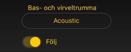 Bild. Reglaget och menyn Följ i Drummer.
