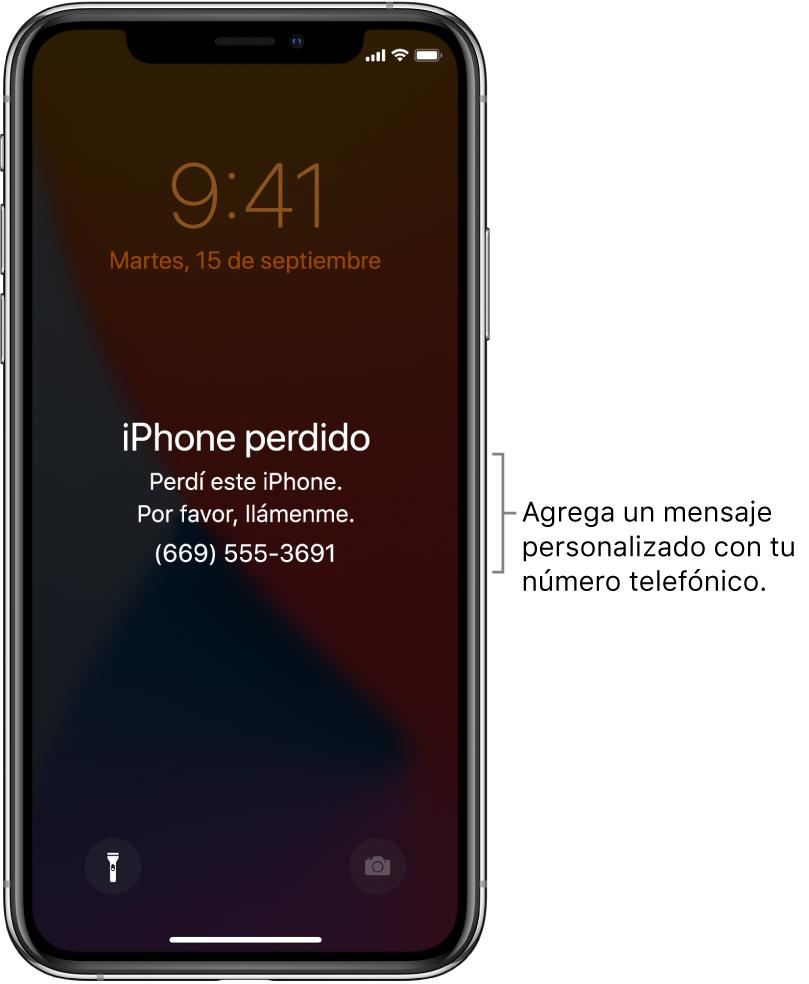 """La pantalla bloqueada de un iPhone con el mensaje: """"iPhone perdido. Perdí este iPhone. Por favor, llámenme. (669) 555-3691."""" Puedes agregar un mensaje personalizado con tu número telefónico."""