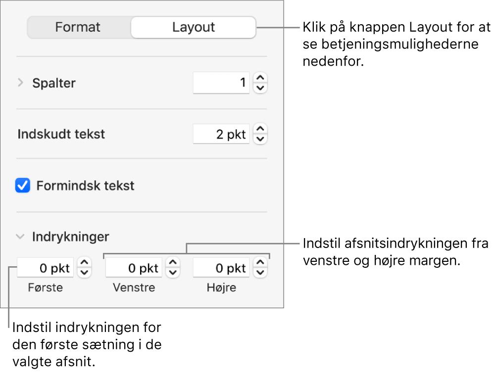 Layout i indholdsoversigten Format med betjeningsmuligheder til indstilling af første linjes indrykning og afsnitsmargener.