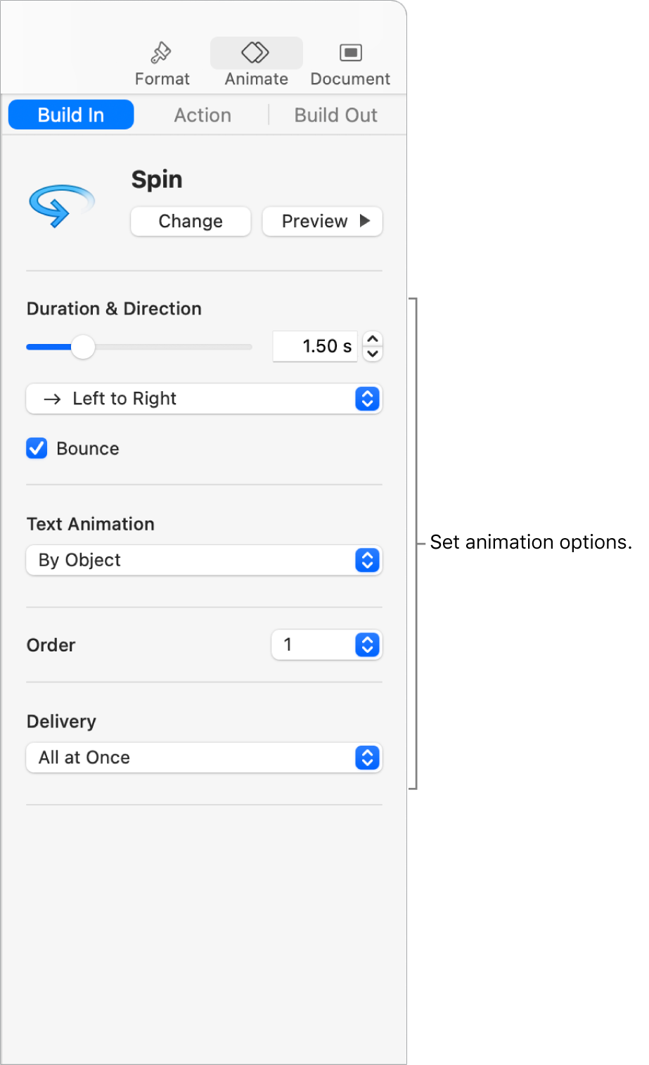 Build in options in the Animate section of the sidebar.