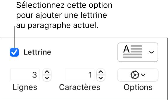 La case à cocher Lettrine est sélectionnée, et un menu local apparaît à droite de celle-ci; en dessous apparaissent les commandes permettant de définir la hauteur de la ligne, le nombre de caractères et d'autres options.