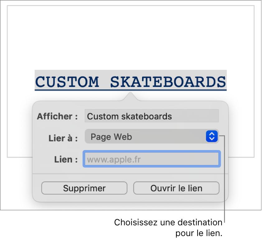 Les commandes de l'éditeur de liens avec le champ Afficher, le menu local «Lien vers» («Page web» est sélectionné) et le champ Lien. Les boutons Supprimer et «Ouvrir le lien» se trouvent en bas des commandes.