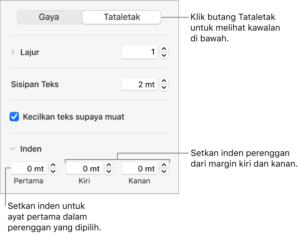 Bahagian Tataletak pada bar sisi Format menunjukkan kawalan untuk mengesetkan inden baris pertama dan margin perenggan.