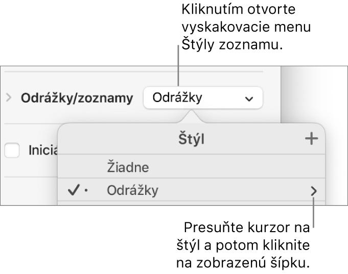 Vyskakovacie menu Štýly zoznamu sjedným označeným štýlom ašípkou úplne napravo od neho.