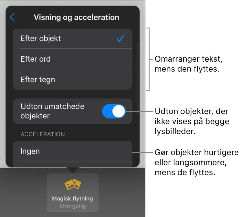 Magisk flytning-betjeningsmuligheder for visning og acceleration i vinduet Acceleration