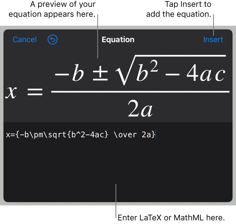 The Equation dialog, showing the quadratic formula written using LaTeX commands, and a preview of the formula above.