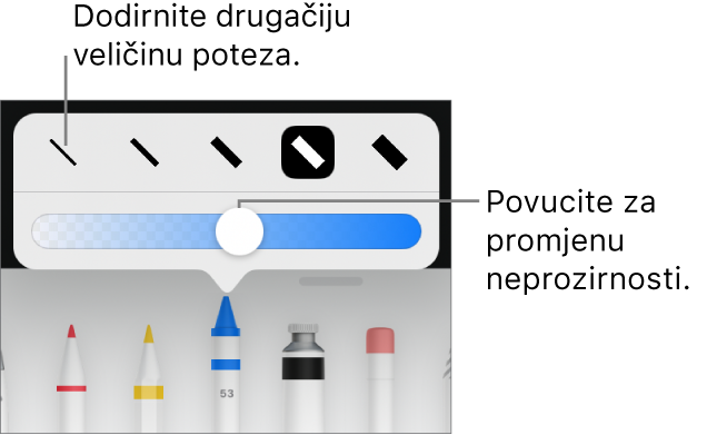 Kontrole za odabir veličine poteza i kliznik za prilagodbu neprozirnosti.