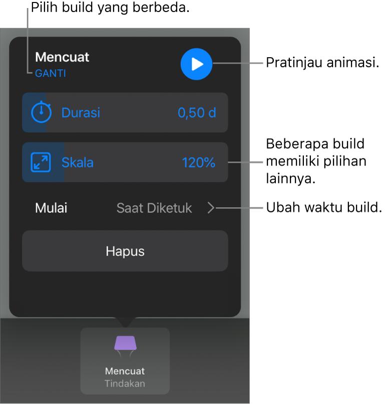 Pilihan build termasuk Durasi dan Mulai waktu. Ketuk Ubah untuk memilih build berbeda, atau ketuk Pratinjau untuk mempratinjau build.