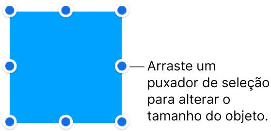 Um objeto com pontos azuis no seu contorno para alterar o tamanho do objeto.