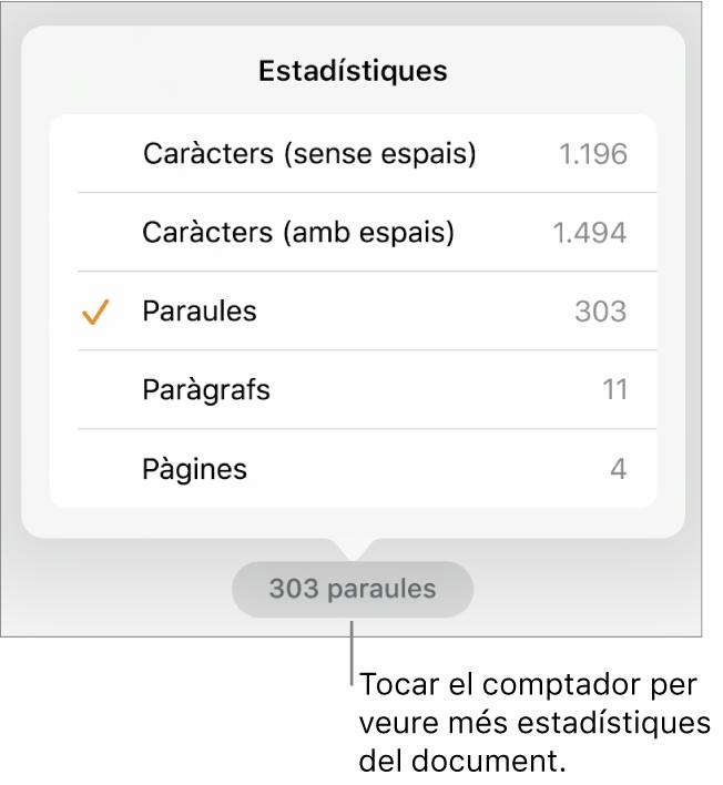 El comptador de paraules, amb un menú que mostra les opcions de visualització del nombre de caràcters amb i sense els espais, el recompte de paraules, el recompte de paràgrafs i el recompte de pàgines.