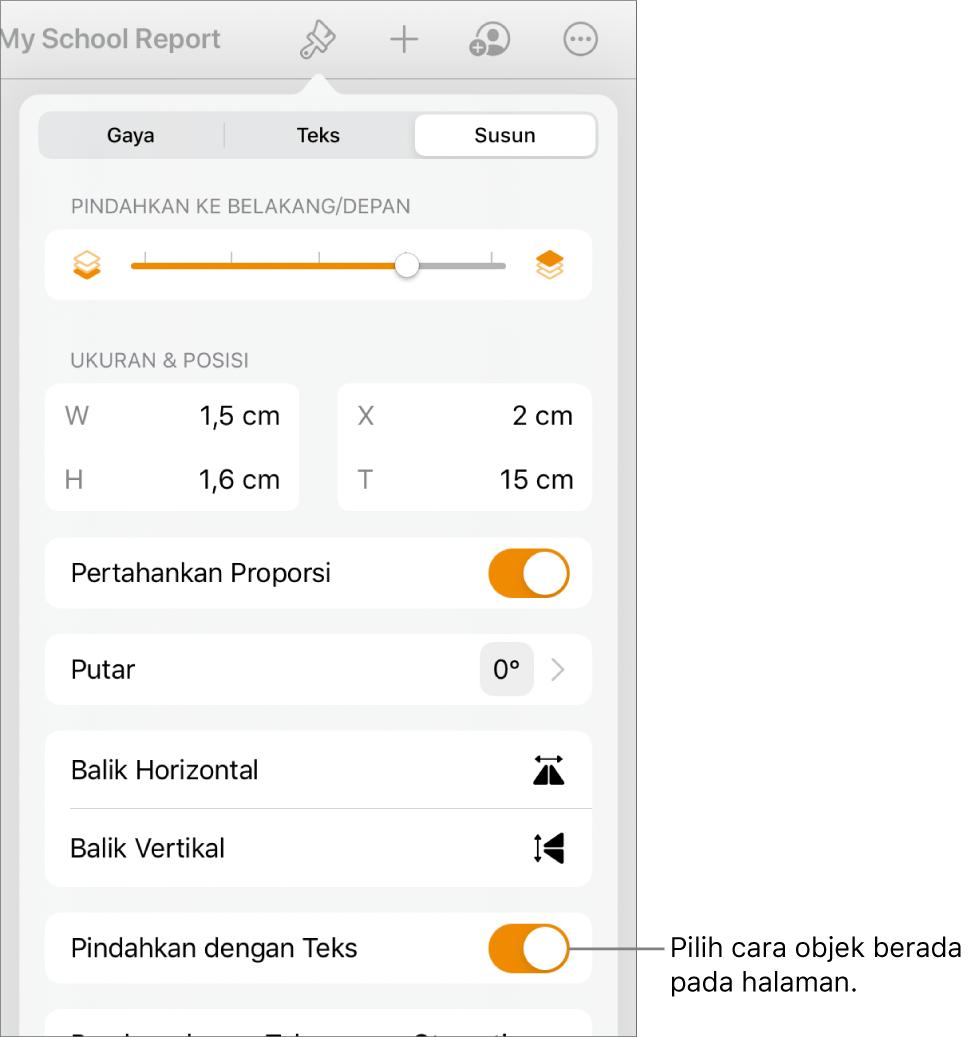 Kontrol Format dengan tab Susun dipilih dan kontrol untuk Pindahkan ke Belakang/Depan, Pindahkan dengan Teks, dan Pembungkusan Teks.