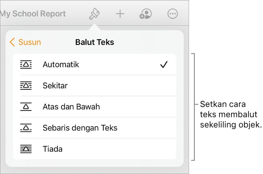 Kawalan Format dengan tab Susun dipilih. Di bawahnya ialah kawalan Balut Teks dengan Bergerak ke Belakang/Depan, Alihkan dengan Teks dan Balut Teks.