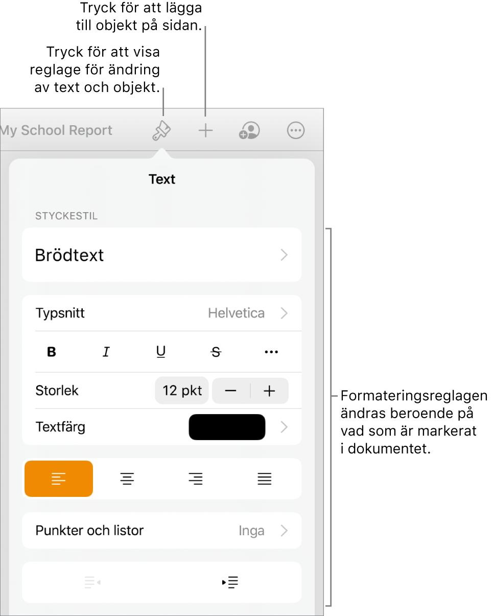 Formatreglagen är öppna och visar reglage för att ändra styckestil, ändra typsnitt och formatera typsnittsmellanrum. Överst finns linjer som pekar på formatknappen i verktygsfältet och till höger om den infogningsknappen för att lägga till objekt på sidan.