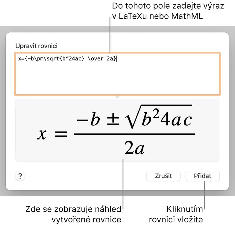 Dialogové okno Upravit rovnici, vněmž je zobrazen vzorec řešení kvadratické rovnice zadaný vLaTeXu, apod ním náhled výsledného vzorce