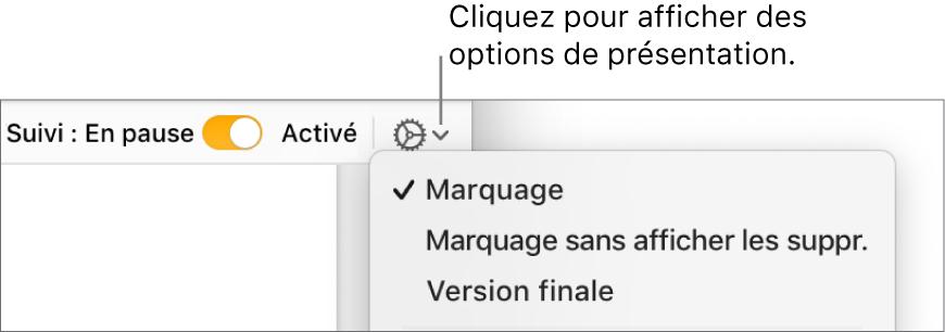 Le menu des options de révision, avec les options Marquage, Marquage sans afficher les suppr. et Version finale.