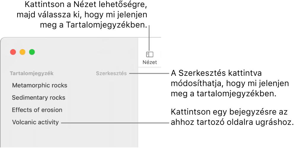 A tartalomjegyzék a Pages ablakának bal oldalán az oldalsáv jobb felső sarkában a Szerkesztés gombbal, illetve a tartalomjegyzék-bejegyzések listájával.