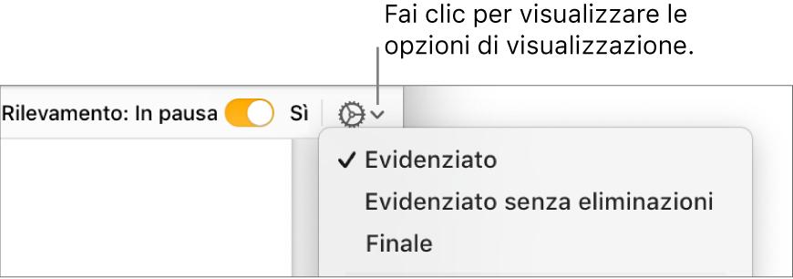 """Menu delle opzioni di revisione con Evidenziato, """"Evidenziato senza eliminazioni"""" e Finale."""