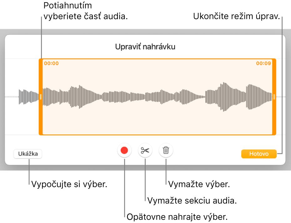 Ovládacie prvky na úpravu nahraného audia. Úchyty označujú vybranú sekciu nahrávky atlačidlá pre funkcie Náhľad, Nahrať, Orezať, Vymazať aRežim úprav sú nižšie.