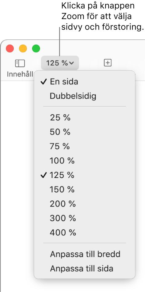 Popupmenyn Zoom med alternativ för att visa en eller två sidor överst, procentenheter från 25% till 400% under, och Anpassa till bredd och Anpassa till sida längst ned.