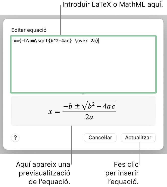 """El quadre de diàleg """"Editar l'equació"""" amb la fórmula quadràtica escrita en llenguatge LaTeX al camp """"Editar equació"""" i una previsualització de la fórmula a sota."""