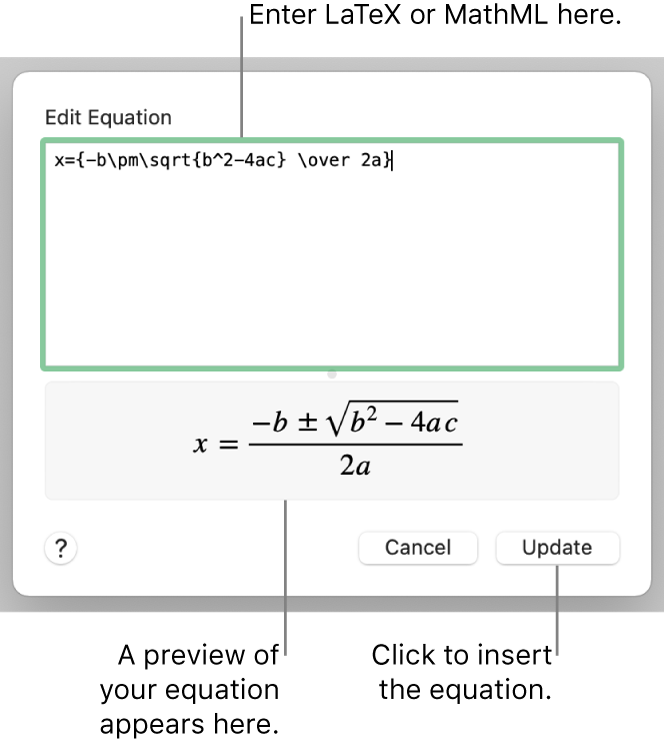 The Edit Equation dialog, showing the quadratic formula written using LaTeX in the Edit Equation field, and a preview of the formula below.